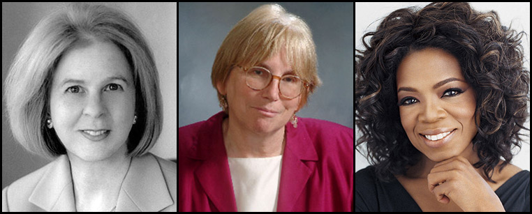 Elaine Pagels, JoAnne Stubbe, and Oprah Winfrey