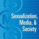 Five Women Scholars Launch New Peer-Reviewed Journal, <em>Sexualization, Media & Society</em>