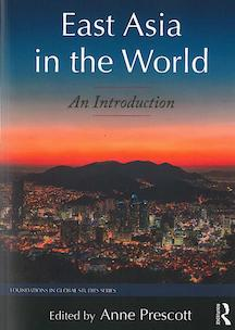 East Asia in the World by Anne Prescott