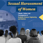 The National Academies Urge Academia to Take a Stand Against Sexual Harassment