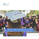 New UNESCO Report Examines the Status of Women in Higher Education Worldwide